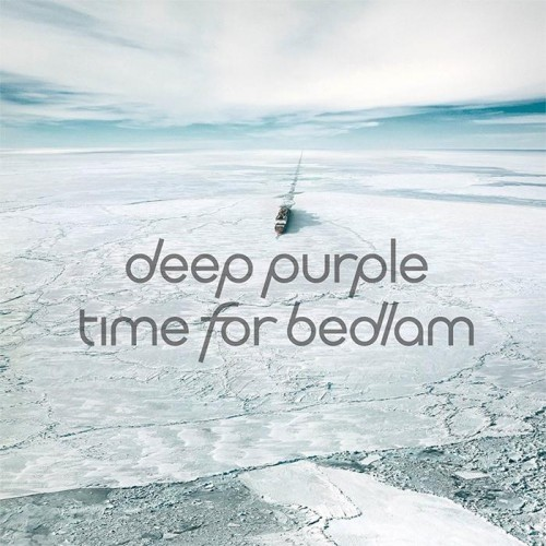 Deep Purple – Time For Bedlam (EP) (2017)